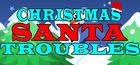 Carátula Christmas Santa Troubles para Ordenador