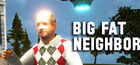 Carátula Big Fat Neighbor para Ordenador