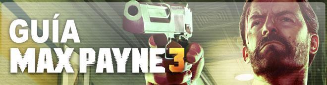 Guía de Max Payne 3