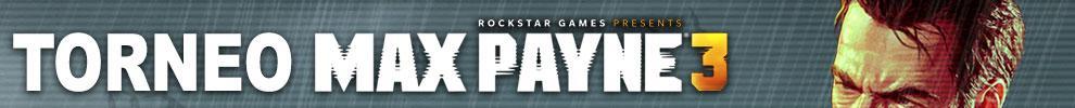 Torneo Max Payne 3