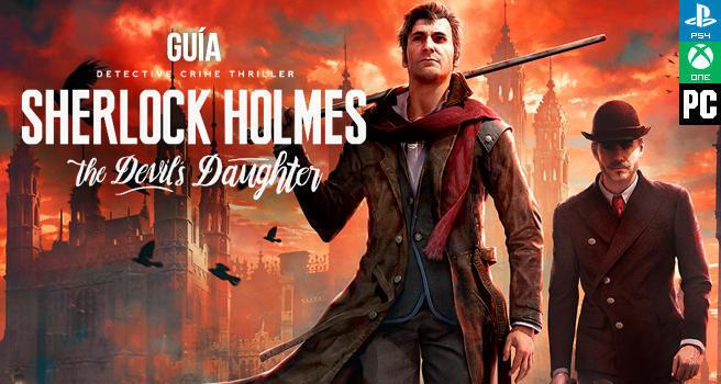 Guía de Sherlock Holmes: The Devil's Daughter
