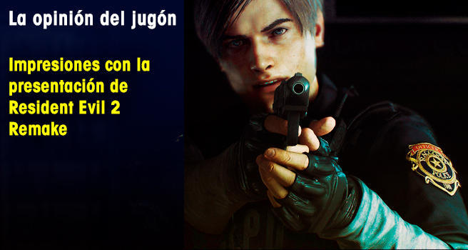 Impresiones con la presentación de Resident Evil 2 Remake