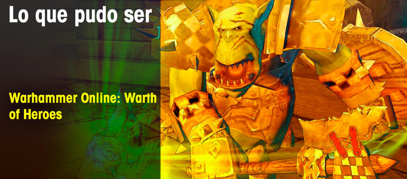 Warhammer Online: Warth of Heroes