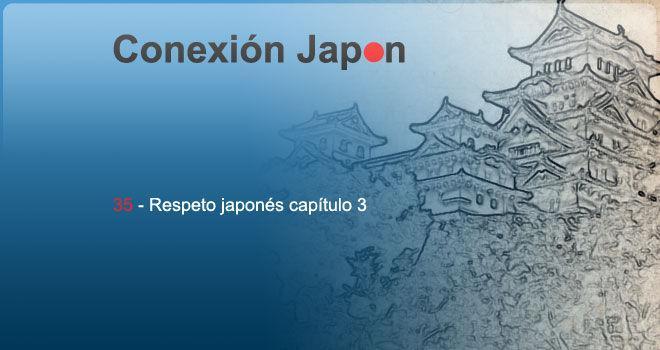 Respeto japonés, capítulo 3