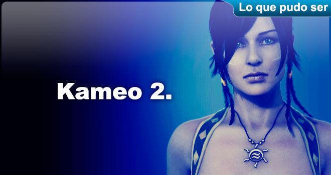 Kameo 2