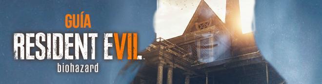 Guía Resident Evil 7, TODOS los secretos y trucos