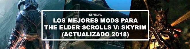 Los mejores mods para The Elder Scrolls V: Skyrim (actualizado 2018)