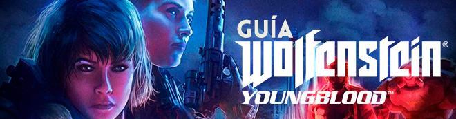Guía Wolfenstein: Youngblood, trucos, consejos y secretos
