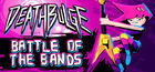Carátula Deathbulge: Battle of the Bands para Ordenador