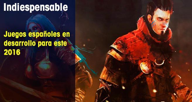 Juegos españoles en desarrollo para este 2016