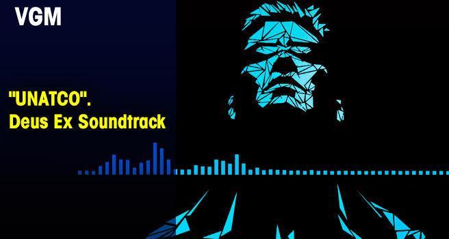 'UNATCO'. Deus Ex Soundtrack