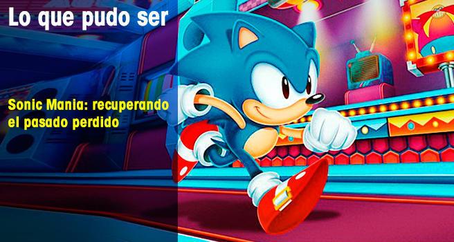 Sonic Mania: recuperando el pasado perdido