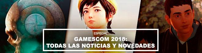 Gamescom 2018: Todas las noticias y novedades