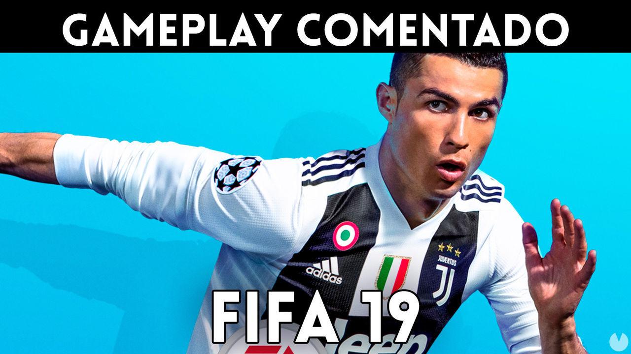 Gameplay comentado de FIFA 19