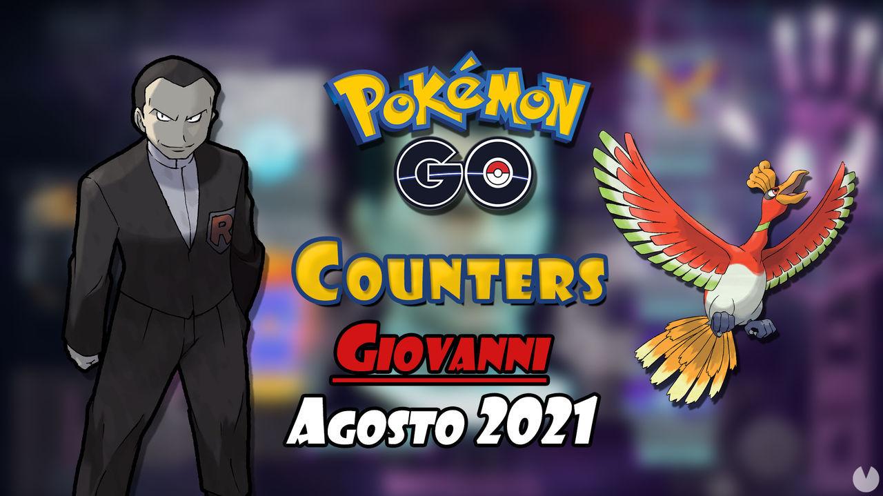 Pokémon GO: Cómo vencer a Giovanni en agosto 2021 - Mejores counters