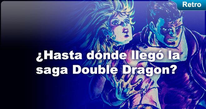 ¿Hasta dónde llegó la saga Double Dragon?