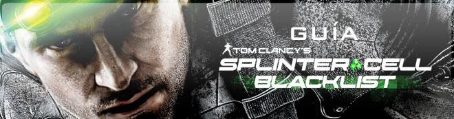 Guía de Splinter Cell: Blacklist
