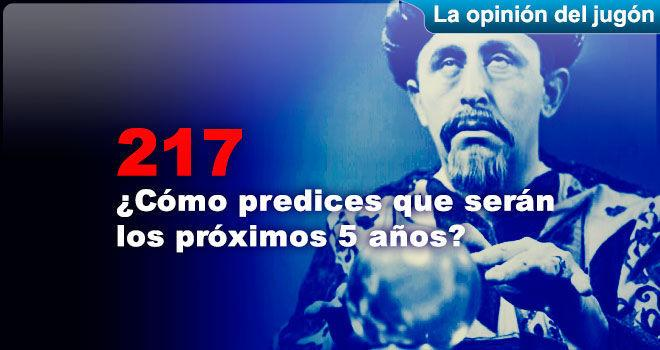 ¿Cómo predices que serán los próximos 5 años?