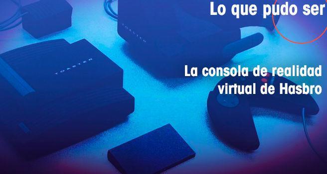 La consola de realidad virtual de Hasbro