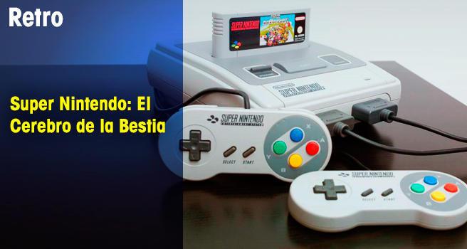 Super Nintendo: El Cerebro de la Bestia