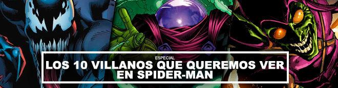 Los 10 villanos que queremos ver en Spider-Man