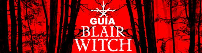 Guía Blair Witch, trucos, consejos y secretos