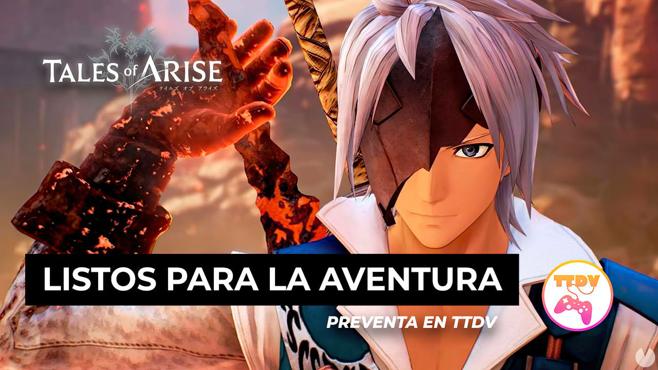 Ya puedes reservar Tales of Arise en TTDV, el nuevo RPG de Bandai Namco