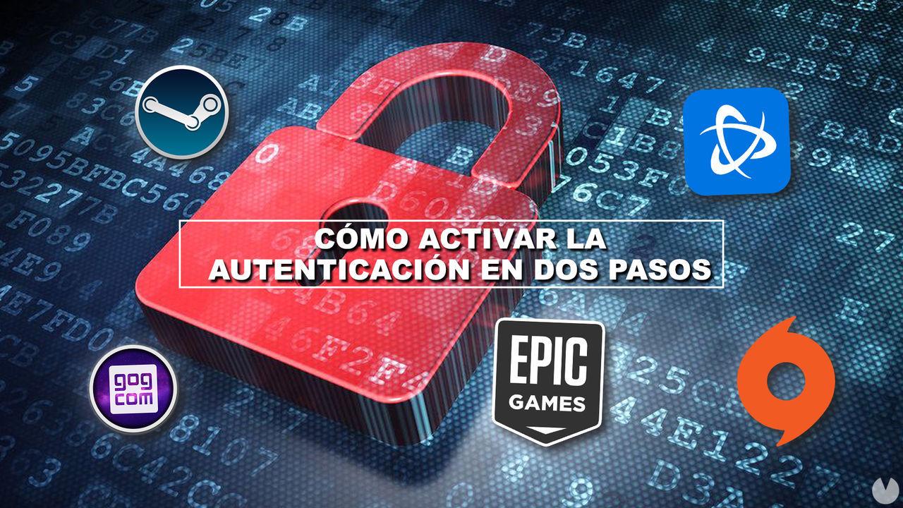 Cómo activar la autenticación en dos pasos en Steam, Epic, Battle.net, Origin y GOG