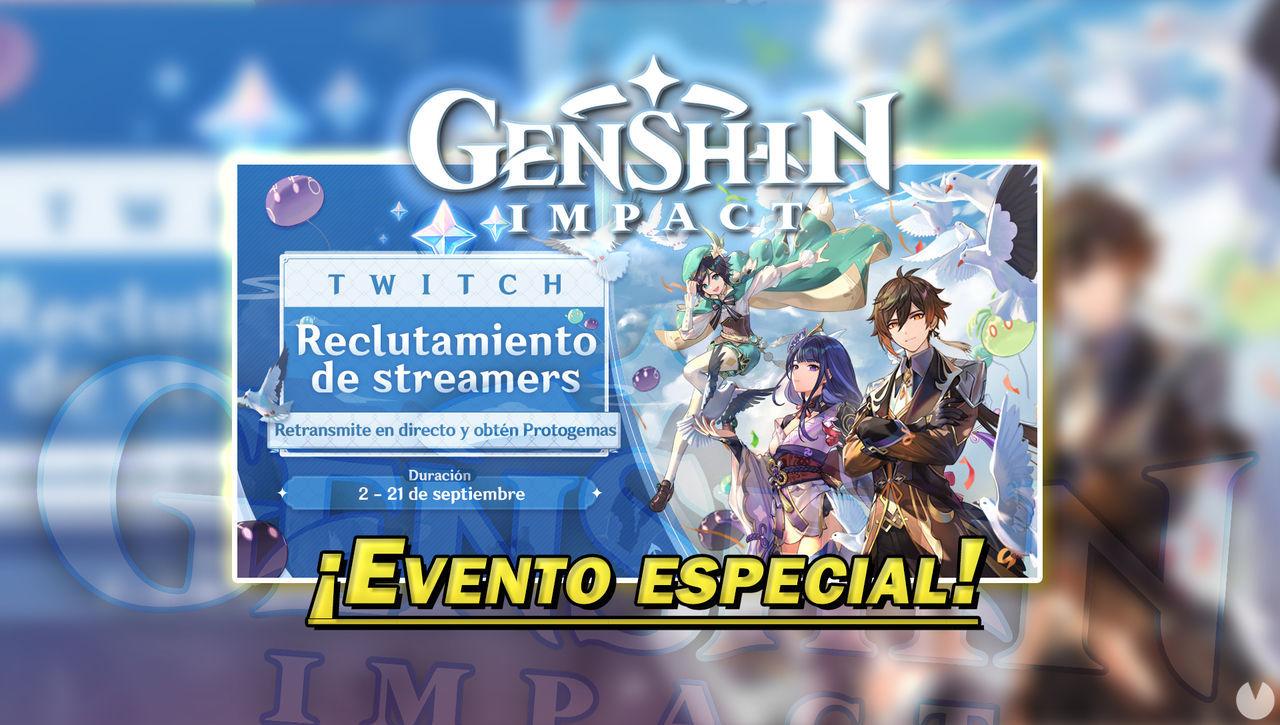 Genshin Impact recluta streamers de Twitch y regala Protogemas en su nuevo evento