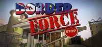 Portada oficial de Border Force para PC
