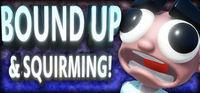 Portada oficial de Bound Up & Squirming! para PC