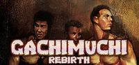 Portada oficial de GACHIMUCHI REBIRTH para PC