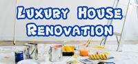 Portada oficial de Luxury House Renovation para PC