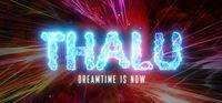 Portada oficial de Thalu: Dreamtime is Now para PC