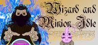 Portada oficial de Wizard And Minion Idle para PC