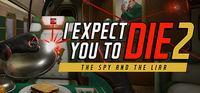 Portada oficial de I Expect You To Die 2 para PC