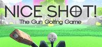 Portada oficial de Nice Shot! The Gun Golfing Game para PC