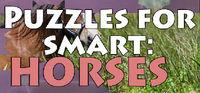 Portada oficial de Puzzles for smart: Horses para PC