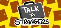 Portada oficial de Talk to Strangers para PC