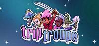 Portada oficial de Trip Troupe [Mixer Stream Host App] para PC