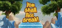 Portada oficial de You Shall Not Break! para PC