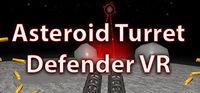 Portada oficial de Asteroid Turret Defender VR para PC
