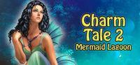 Portada oficial de Charm Tale 2: Mermaid Lagoon para PC