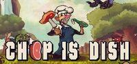 Portada oficial de Chop is dish para PC