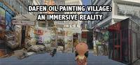 Portada oficial de Dafen Oil Painting Village: An Immersive Reality para PC