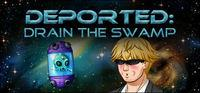 Portada oficial de Deported: Drain the Swamp para PC