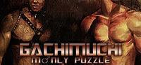 Portada oficial de GACHIMUCHI MANLY PUZZLE para PC
