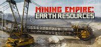 Portada oficial de Mining Empire: Earth Resources para PC