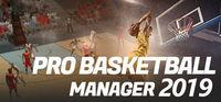 Portada oficial de Pro Basketball Manager 2019 para PC
