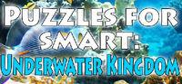 Portada oficial de Puzzles for smart: Underwater Kingdom para PC
